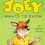 Joey Wants to Know